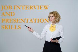 Job interview and Presentation Skills